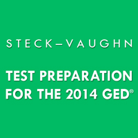 Steck-Vaughn  Test Preparation for the 2014 GED<sup>&reg;</sup> Test